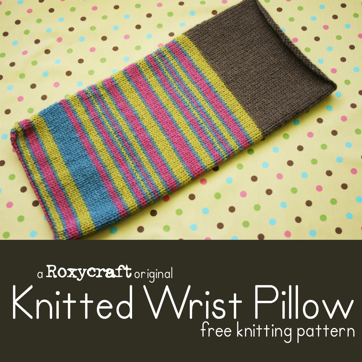 Knit an Ergonomic Wrist Pillow - Free Pattern!