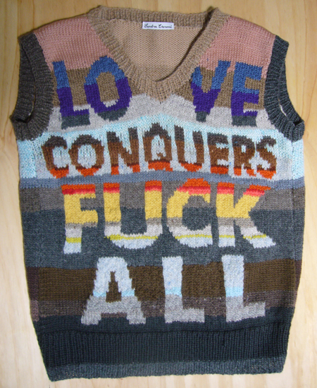 'Love Conquers Fuck All' Vest Designed and Knitted by Sandra Eterovic