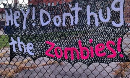 Don't hug the zombies… and don't steal yarnbombs!