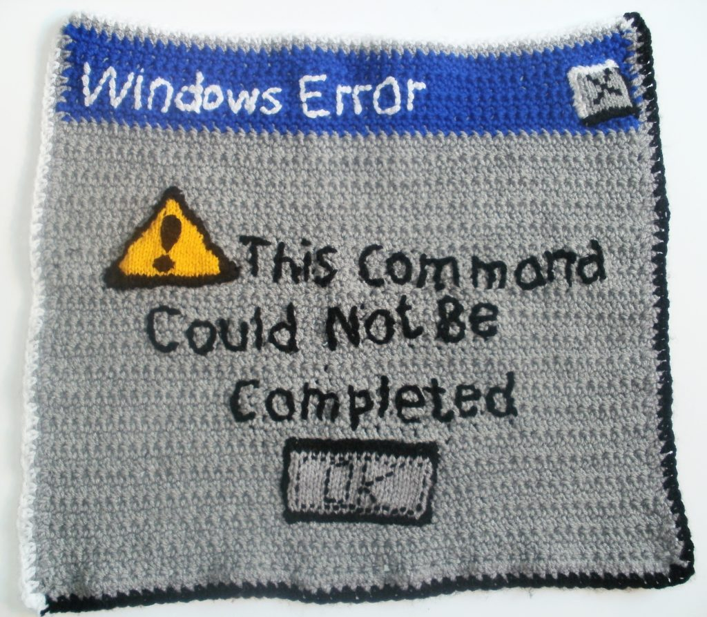This Command Could Not Be Completed ... Because Windows. But It Could Be Crocheted!