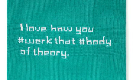'Hey Grrrl, I Love How You #Werk That #Body of Theory. #ActivistPickupLines' Tweetable Wall Hangings by Ben Cuevas