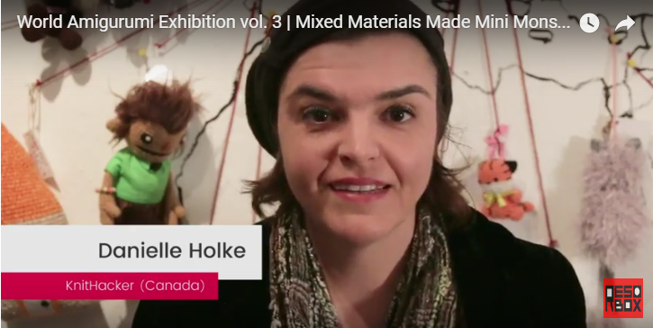 Video: RESOBOX World Amigurumi Exhibition Interviews With Crochet Artists, Including Me!