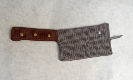 Machete, Cleaver, Chef Knife, Hatchet … Crochet Patterns For All The Knives