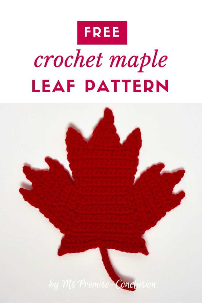 Hey Canada, Crochet This Marvelous Maple Leaf - Sesquicentennial Celebrations Aren't Over Yet!
