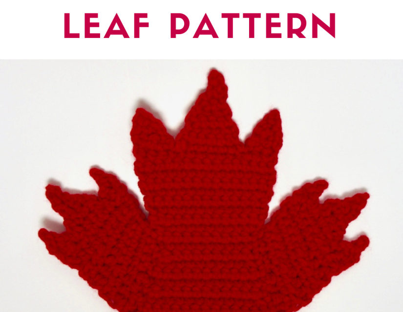 Hey Canada, Crochet This Marvelous Maple Leaf – Sesquicentennial Celebrations Aren't Over Yet!