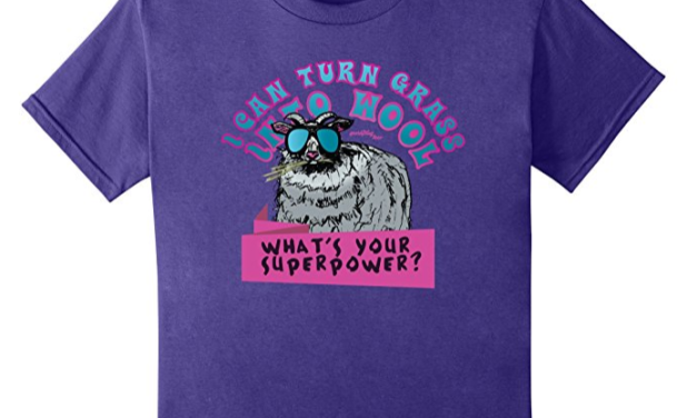 I Turn Grass Into Wool, What's Your Superpower T-Shirt