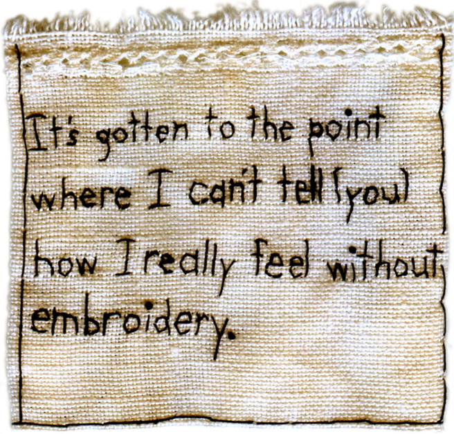 """""""How I REALLY Feel."""" Embroidered Fabric By Iviva Olenick"""