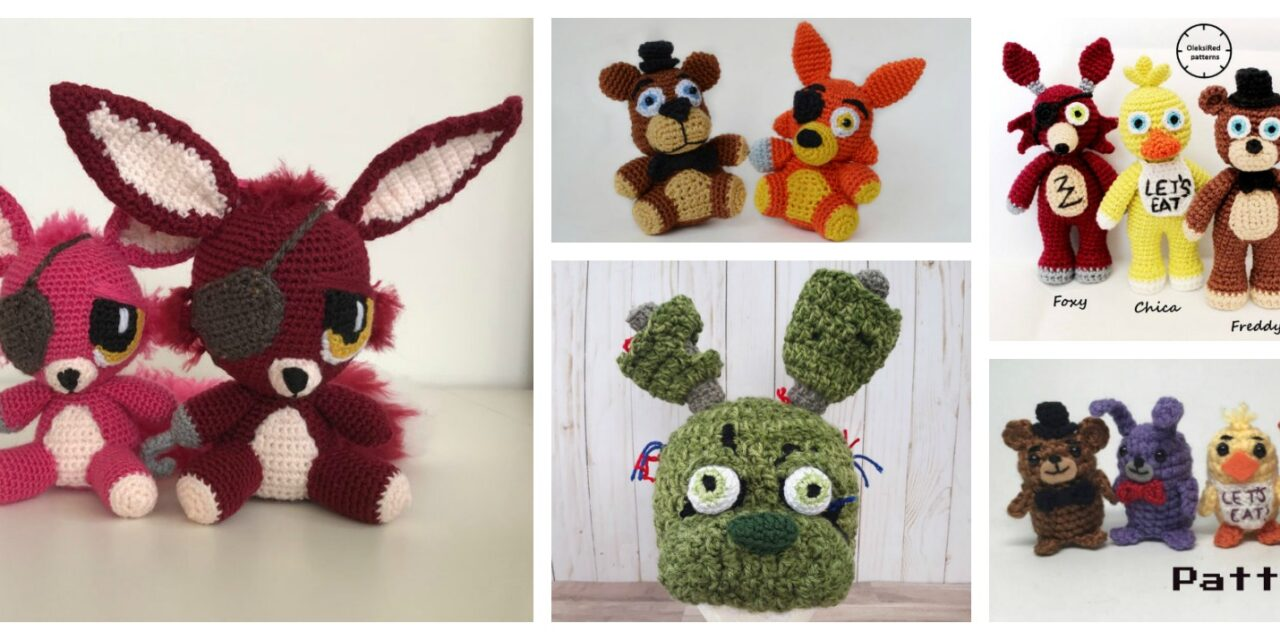 My Favorite Five Nights at Freddy's Patterns … Amigurumi, Hats, and More!