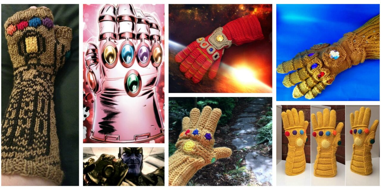 Knit or Crochet Your Own Infinity Gauntlet – Patterns Available!