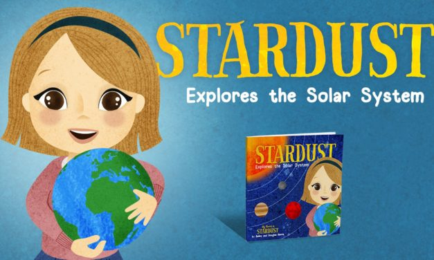 """Support """"Stardust Explores the Solar System,"""" The Second Children's Science Book By Bailey Harris"""