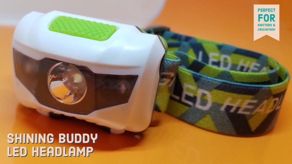 My New Shining Buddy LED Headlamp is Great For Knitting and Crocheting at Night