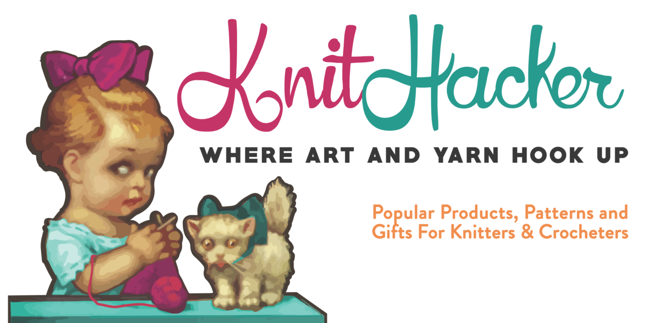 My Top Picks: The Best Products, Patterns & Gifts For Knitters, Crocheters & All Crafters – Updated Daily