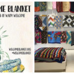 Do You Know About The Welcome Blanket Project?