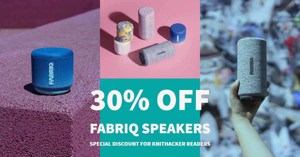 Special Discount for KnitHacker Readers – Save 30% Off All FABRIQ Speakers!