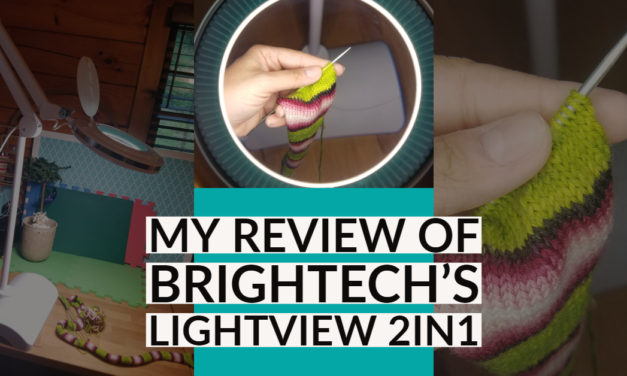 Review: Brightech's LightView 2in1 from the Liteview Magnifier Series – Perfect For Fiddly Fiber Crafts!