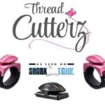 Meet Thread Cutterz, The Makers of Cutting Tools For Crafters, Sewers, Quilters, Knitters, Crocheters … Anybody Who Creates With Thread or Yarn!