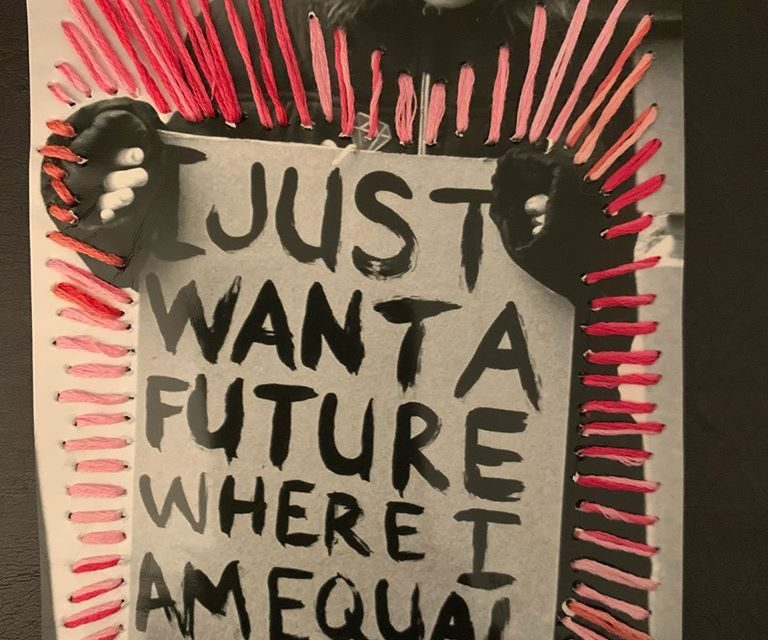 'I Just Want A Future Where I Am Equal' Embroidered Photograph