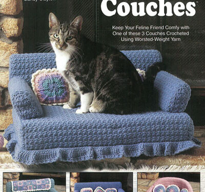 Kitty Cat Couch Patterns Are Here! Get The Original Patterns From Annie's, Accept No Substitutions!