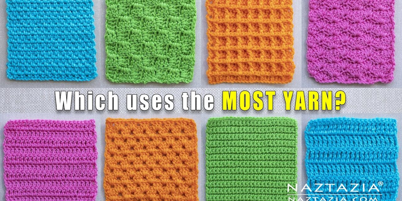 What CROCHET STITCH Uses the MOST YARN? Donna Wolfe From Naztazia Investigates!