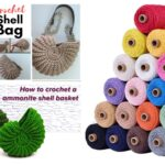 Crochet A Sturdy Shell Bag – Two Tutorials & Yarn Suggestions Too