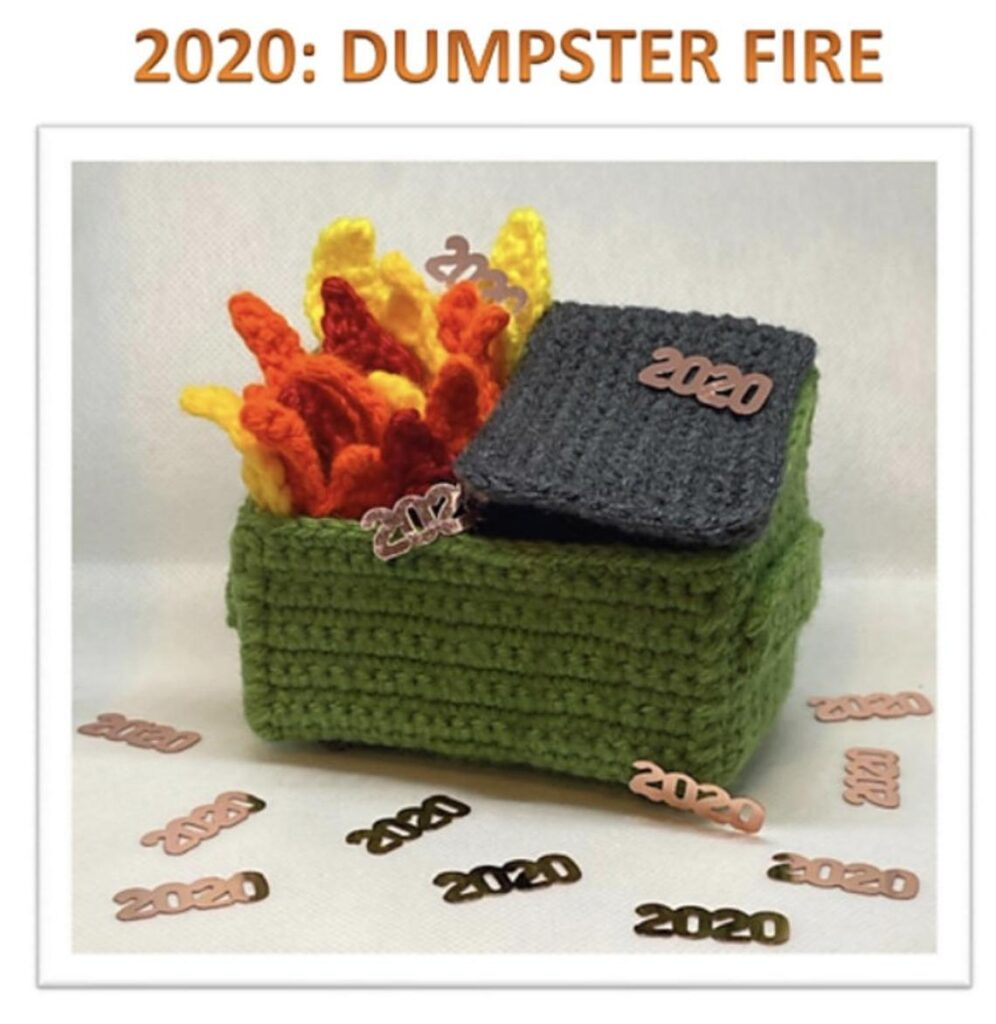 Knit & Crochet 2020 Away With These Dumpster Fire Patterns ...