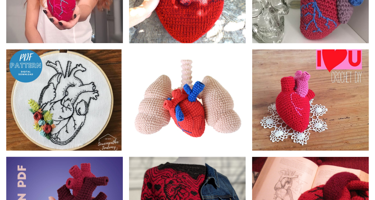 The Best Anatomical Heart Patterns For Knitters and Crocheters!